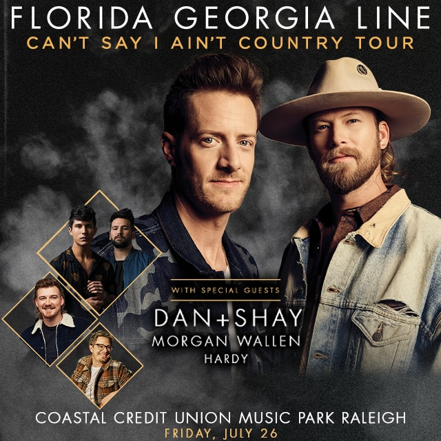 Florida Georgia Line Can T Say I Ain T Country Tour With Dan Shay